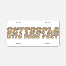 Butterfly with Sore Feet Aluminum License Plate