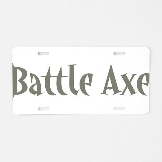 Battle Axe Aluminum License Plate