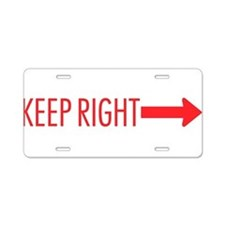 Keep Right Aluminum License Plate