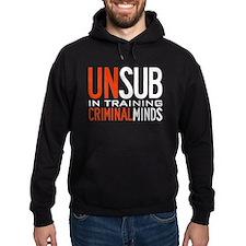 Unsub in Training Criminal Minds Hoody
