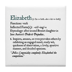 Jane Austen ELIZABETH DEFINITION Tile Coaster