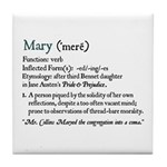 Jane Austen MARY DEFINITION Tile Coaster