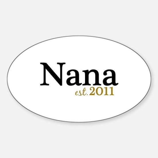New Nana Est 2011 Sticker (Oval)