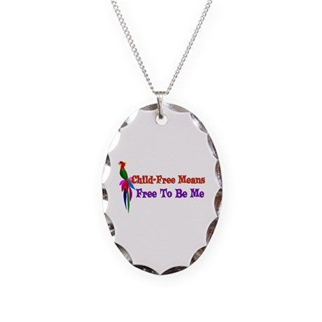 Child-Free To Be Me Necklace Oval Charm