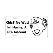 Kids No Way Aluminum License Plate