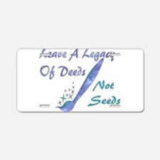 Deeds Not Seeds Aluminum License Plate