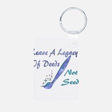 Deeds Not Seeds Keychains
