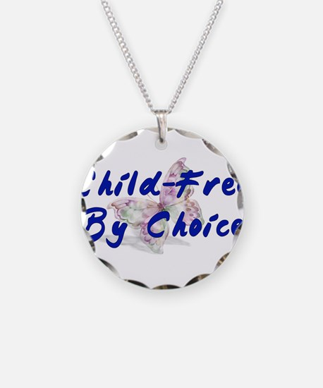 Special Child-Free By Choice Necklace