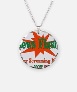 Screaming Kids NOT Cute Necklace