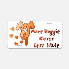 More Doggie Kisses Aluminum License Plate