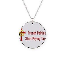 Tax Political Churches Necklace