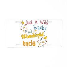 Wild Wacky Uncle Aluminum License Plate