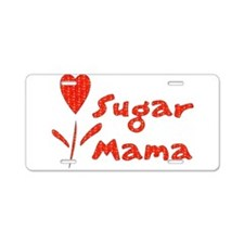 Sugar Mama Aluminum License Plate