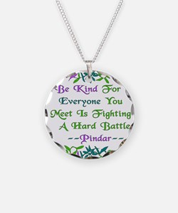 Be Kind Pindar Quote Necklace