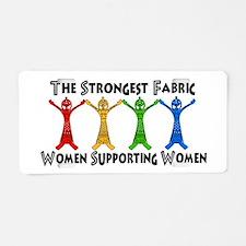 Women Supporting Women Aluminum License Plate