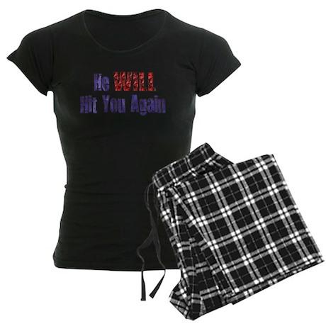 He Will Hit You Again Women's Dark Pajamas