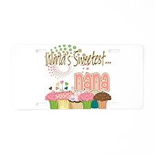 World's Sweetest Nana Aluminum License Plate
