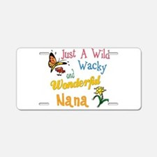 Wild Wacky Nana Aluminum License Plate