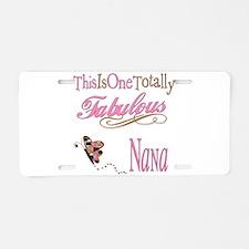 Fabulous Nana Aluminum License Plate