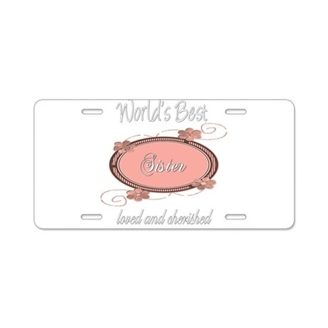 Cherished Sister Aluminum License Plate