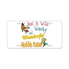 Wild Wacky Middle Sister Aluminum License Plate