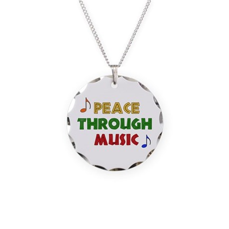 Peace Through Music Necklace Circle Charm
