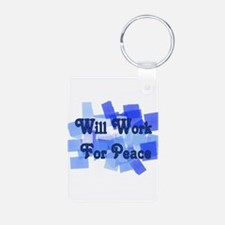 Will Work For Peace Keychains
