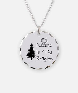 Nature Is My Religion Necklace