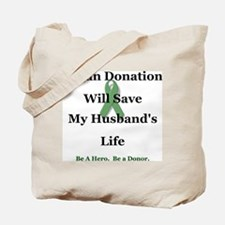 Husband Organ Donation Tote Bag