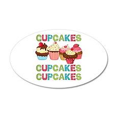 Cupcakes Cupcakes Cupcakes 22x14 Oval Wall Peel