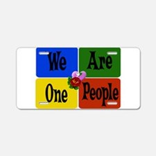 One World, One People Aluminum License Plate