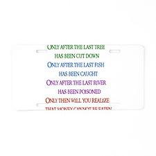 Rainbow Planet Quote Aluminum License Plate