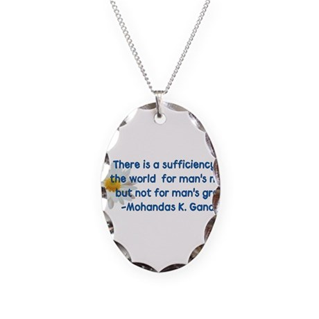 Gandhi Greed Quote Necklace Oval Charm