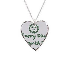 Every Day Is Earth Day Necklace