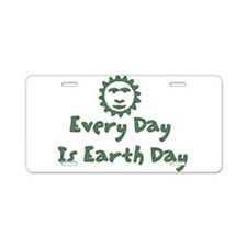 Every Day Is Earth Day Aluminum License Plate