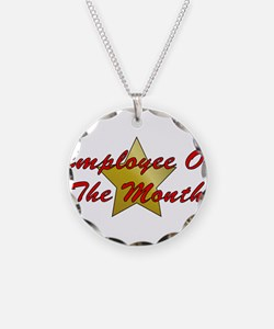 Employee Of The Month Necklace