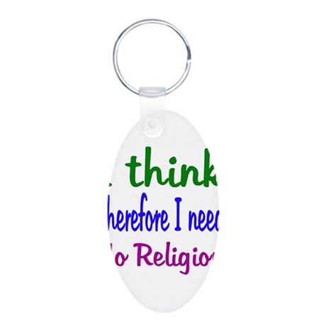 Think For Myself Aluminum Oval Keychain