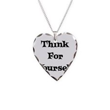 Think For Yourself Necklace
