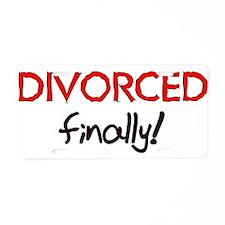 Divorced Finally Aluminum License Plate
