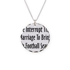 Football Season Warning Necklace Circle Charm