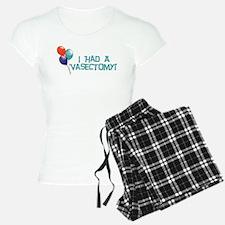 I Had A Vasectomy Pajamas