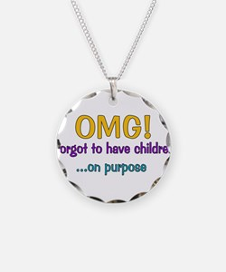 Forgot To Have Children Necklace