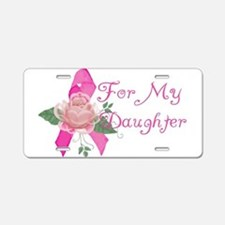 Breast Cancer Support Daughte Aluminum License Pla