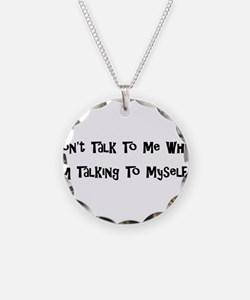 Talking To Myself Necklace