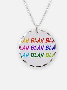 Blah Blah Blah Necklace Circle Charm