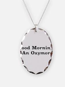 Oxymoron Necklace