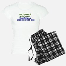 Through With Love Pajamas