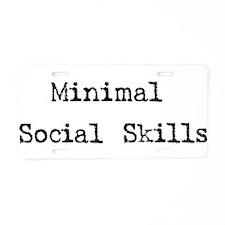 Minimal Social Skills Aluminum License Plate