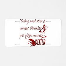 Dexter Murder Aluminum License Plate