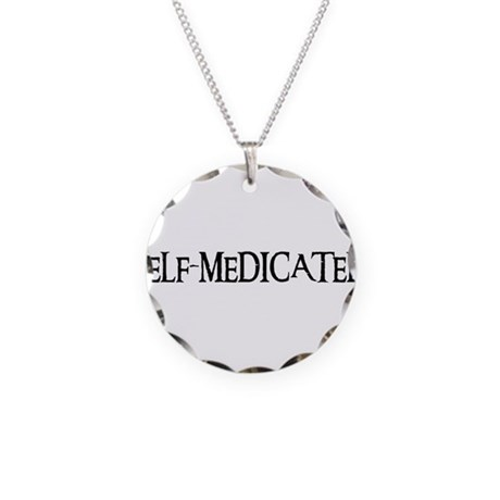 Self-Medicated Necklace Circle Charm